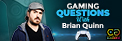 Celebrity GamerZ - Impractical Jokers Brian Quinn Interview