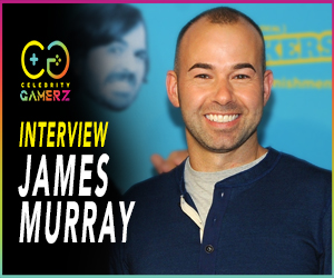 CelebrityGamerZ - James Murray (Impractical Jokers) Interview