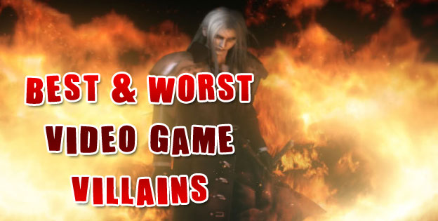 The Best And Worst Video Game Villains