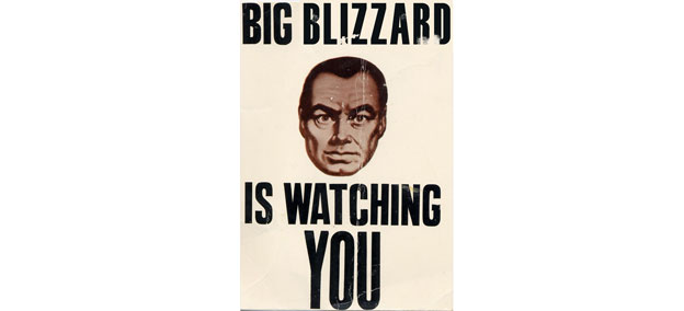 Big Blizzard Is Watching