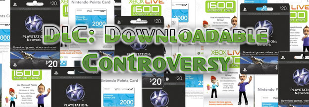 DLC: Downloadable Controversy? Article
