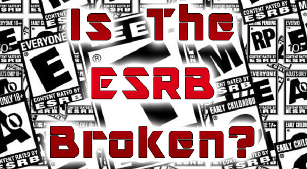 Is the ESRB Broken?