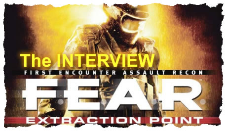 F.E.A.R. Extraction Point interview