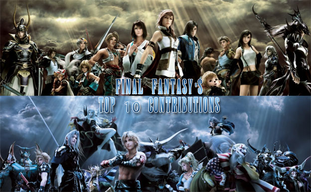 Final Fantasy's Top 10 Contributions