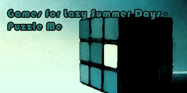 Games for Lazy Summer Days – Puzzle Me