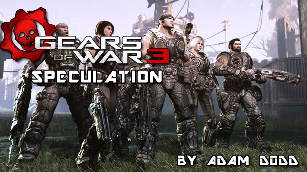 Gears of War 3: Speculation