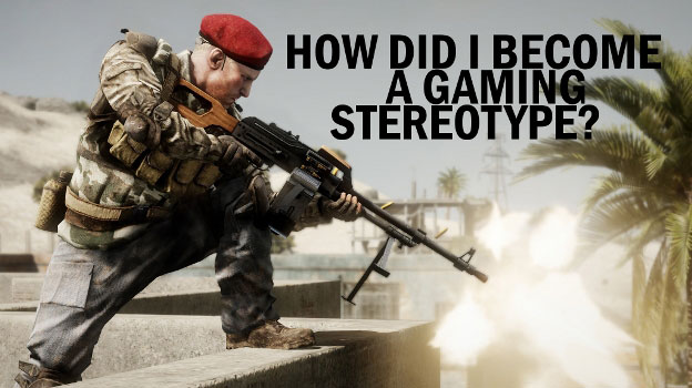 How Did I Become a Gaming Stereotype?