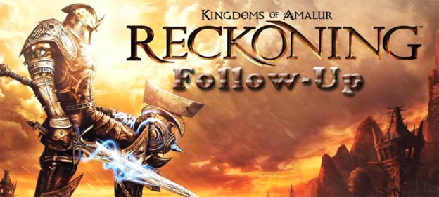 Kingdoms of Amalur: Reckoning Follow-Up