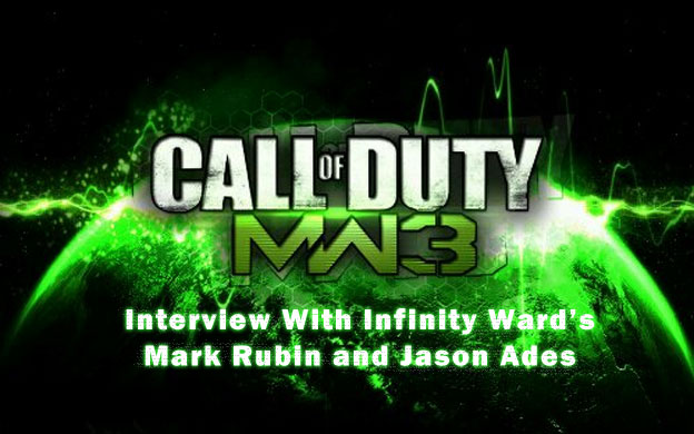 Modern Warfare 3 Interview With Mark Rubin & Jason Ades