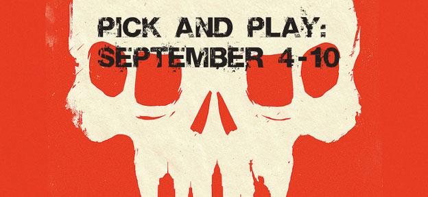 Pick & Play: September 4 - 10