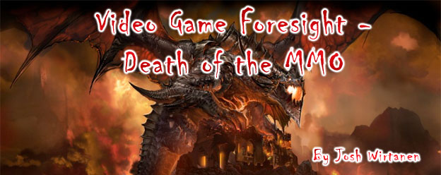 Video Game Foresight - Death of the MMO