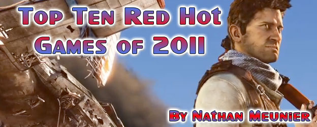 Top 10 Red Hot Games of 2011