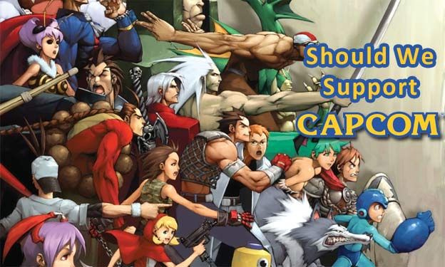 Should We Continue To Support Capcom?