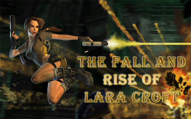 The Fall And Rise Of Lara Croft Cheat Code Central