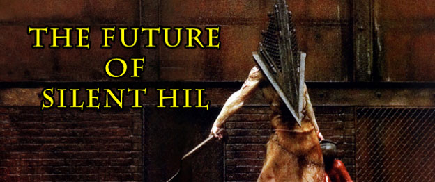 The Future Of Silent Hill