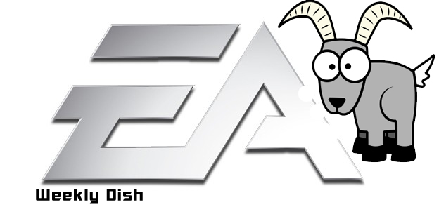 The Weekly Dish – EA's Scapegoat