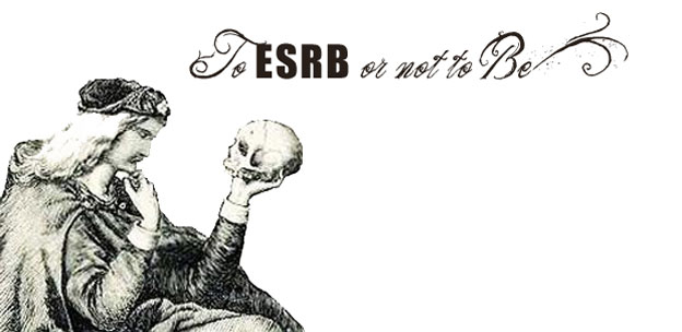 To ESRB or Not to Be