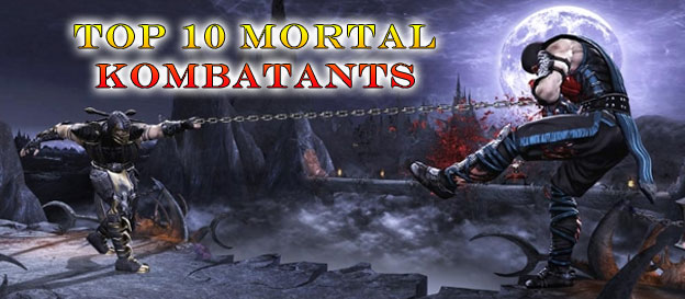 Top 10 Mortal Kombatants