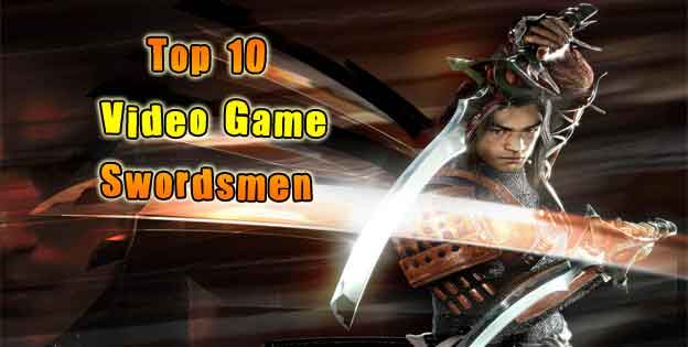 Top 10 Swordsmen