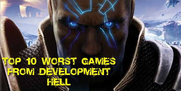 Top 10 Worst Games To Emerge From Development Hell