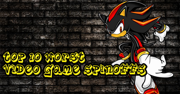 Top 10 Worst Video Game Spinoffs Cheat Code Central