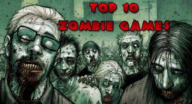 The Top 5 Zombie Games