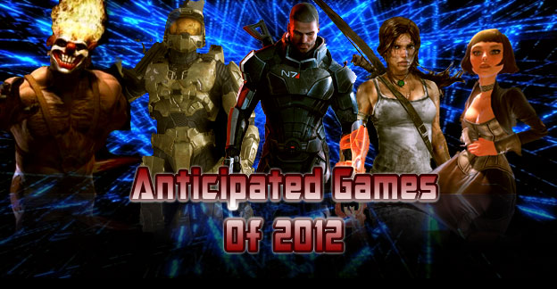 Top 50 Most Anticipated Games of 2012