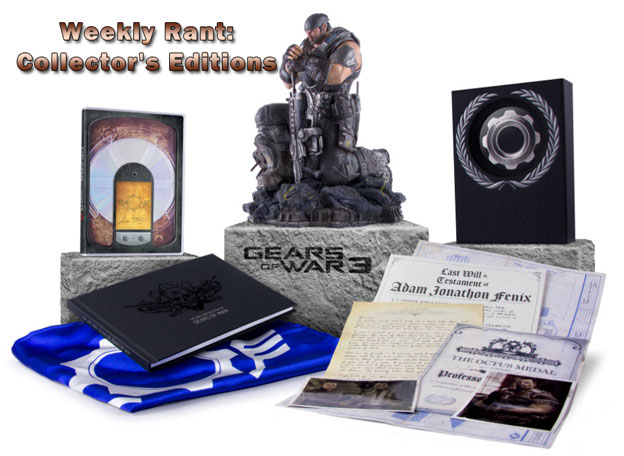 Weekly Rant: Collector's Editions