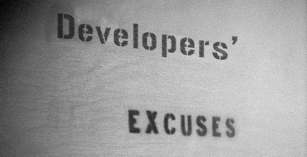Weekly Rant - Developers' Excuses