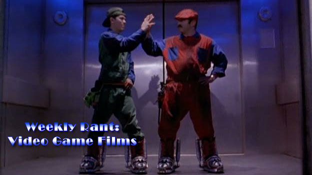 Weekly Rant: Video Game Films