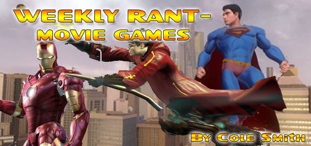 Weekly Rant - Movie Games