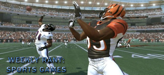Weekly Rant - Sports Games