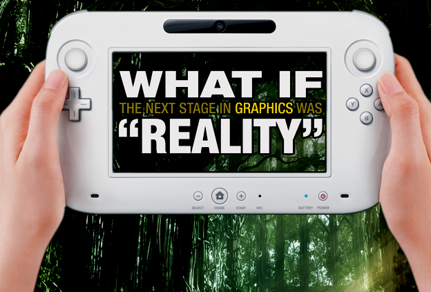 What If The Next Stage Of Graphics Was Reality?