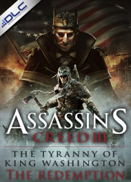 Assassin's Creed III: The Tyranny of King Washington: The Redemption Box Art