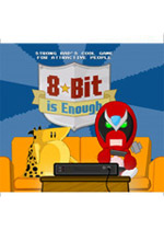 Strong Bad&#146s Cool Game for Attractive People: Episode 5: 8-Bit Is Enough box art