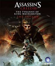 Assassin's Creed III: The Tyranny of King Washington: The Infamy Box Art